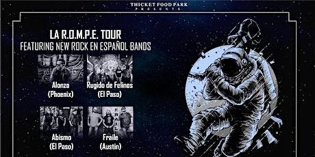 LA R.O.M.P.E TOUR - Austin, Tx tickets