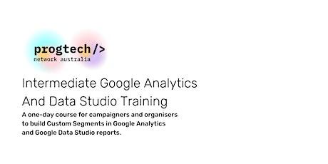 Intermediate Google Analytics and Google Data Studio Training tickets