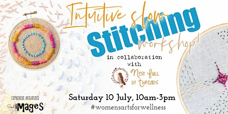 Arts for Wellness for Women - Intuitive Slow Stitching tickets