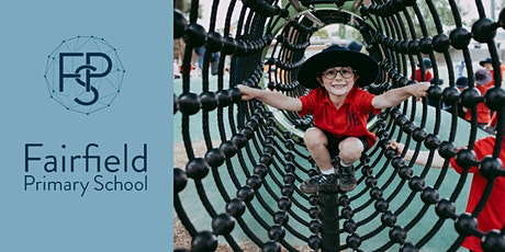 Fairfield Primary School: School Tours for 2022 Students tickets