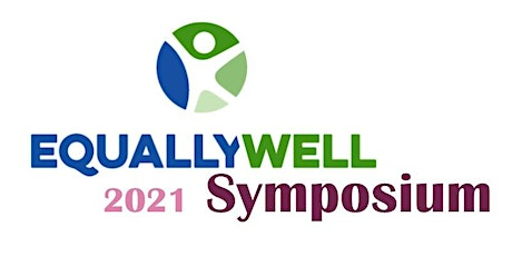 Equally Well 2021 Symposium tickets