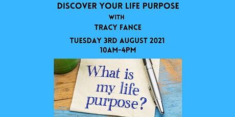 03-08-21 Discover Your Life Purpose Workshop - Whitstable tickets