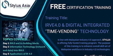 """FREE  CERTIFICATION  """"IR4.0 & DIGITAL INTEGRATED """"TIME-VENDING"""" TECHNOLOGY"""" tickets"""