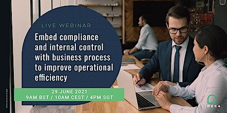 Embed compliance and internal control with business process tickets
