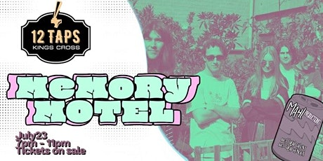 Memory Motel Single Launch : live at 12 Taps! tickets