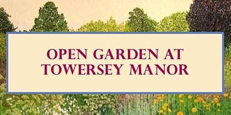 Open Garden at Towersey Manor tickets