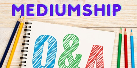 Q&A Mediumship tickets