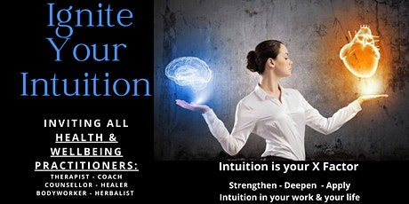 IGNITE YOUR INTUITION - For Health & Wellbeing Practitioners tickets