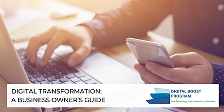 Digital Transformation: A Business Owner's Guide tickets