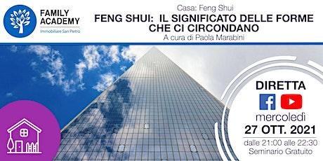 FENG SHUI: IL SIGNIFICATO DELLE FORME CHE CI CIRCONDANO biglietti