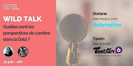 Wild Talk - Quelles sont les perspectives de carrière dans la Data ? billets