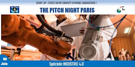 "Pitch Night Paris spécial ""INDUSTRIE 4.0"" Tickets"