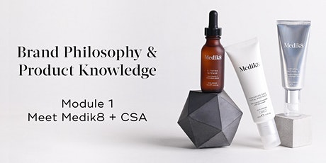Medik8 Brand Philosophy & Product Knowledge Module 1 tickets
