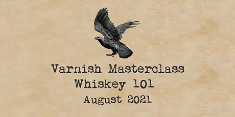 Whiskey 101 Masterclass | 2 August tickets
