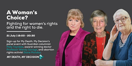 A Woman's Choice? Fighting for the right to die and women's rights. tickets