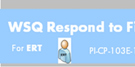 WSQ Respond to Fire Emergency in Buildings (PI-CP-103E-1)Run 206 tickets
