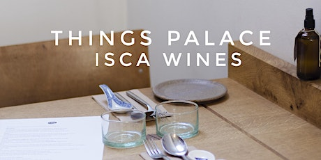 Things Palace x Isca Wines VI. tickets