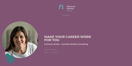 Network Ireland Kilkenny's 'Make your career work for you' tickets