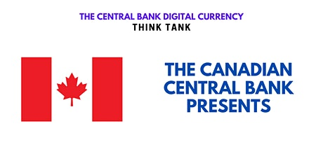 CBDC Think Tank: The Canadian Central Bank Presents tickets