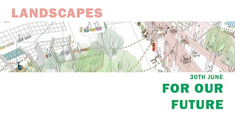 Landscapes for our Future - Exhibition Launch and Prize-giving tickets