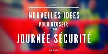 """Webinaire """"Nouvelles idées pour réussir votre journée sécurité"""" du 29 juin billets"""