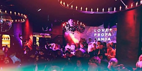 LOVE + PROPAGANDA Friday's - FREE RSVP tickets