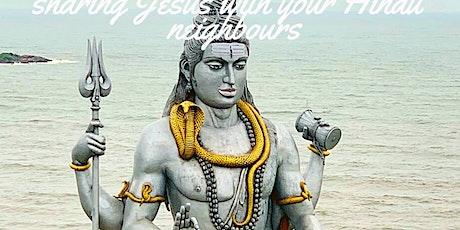 Evangelism Training: Sharing Jesus with your Hindu neighbours tickets