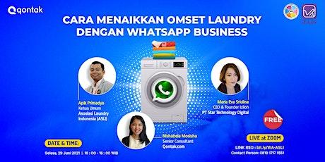 Cara Menaikkan Omset Laundry dengan WhatsApp Business tickets