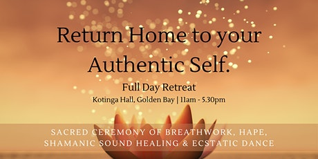 Return Home to your Authentic Self - Full Day Retreat, Takaka tickets