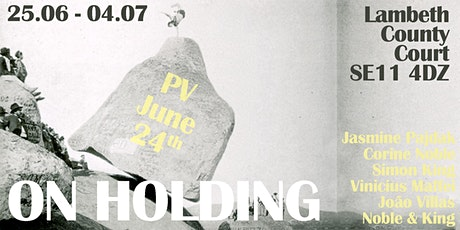 Private View: On Holding tickets