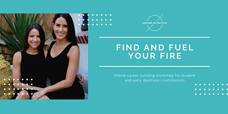 Find and Fuel Your Fire - Student & early dietitian / nutritionist workshop tickets