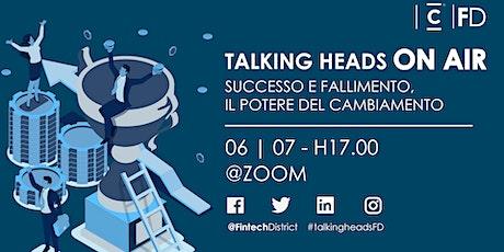 Talking Heads - Successo e fallimento: il potere del cambiamento biglietti