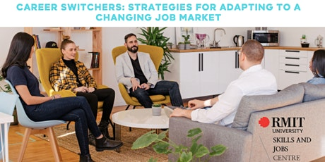 Career Switchers: Strategies for Adapting to a Changing Job Market tickets
