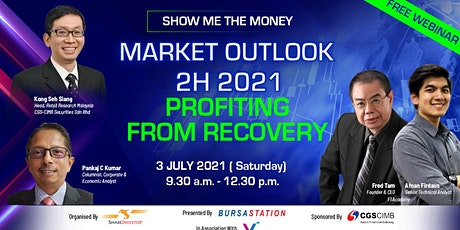 SHOW ME THE MONEY Market Outlook 2H 2021 - Profiting from Recovery tickets