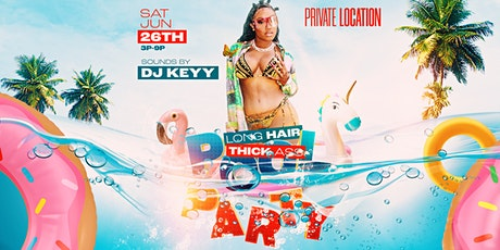 Long Hair Thick Ass Pool Party tickets