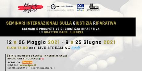 Seminari Internazionali sulla Giustizia Riparativa - 4° Incontro - SPAGNA biglietti
