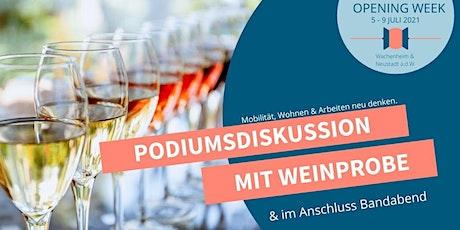 Opening Week Tag 2 - Podiumsdiskussion & Weinprobe mit anschließender Band tickets