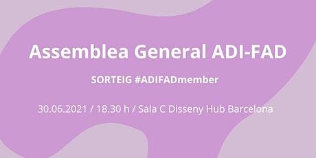 SAVE THE DATE! ASSEMBLEA GENERAL DE SOCIS ADI-FAD 2021 entradas