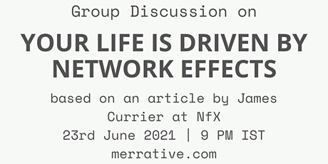 Group Discussion on 'Your Life is Driven by Network Effects' tickets