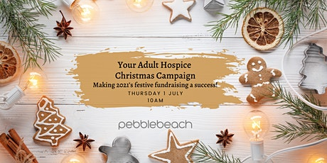 Your Adult Hospice Christmas Campaign tickets