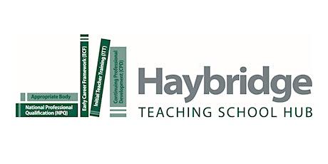 Haybridge Teaching School Hub: National Professional Qualifications tickets