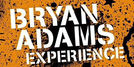 Friday Night Live: The Bryan Adams Experience tickets