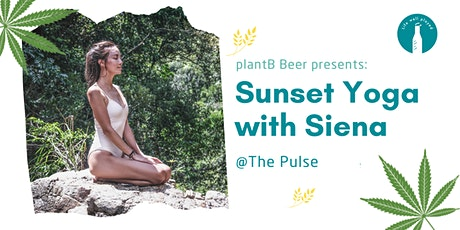 plantB Beer Presents:  Sunset Yoga with Siena @ The Pulse tickets