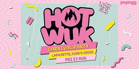 Hot Wuk Carnival Party tickets