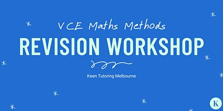 FREE VCE Maths Methods 3/4 Revision Workshop - All that is Calculus tickets