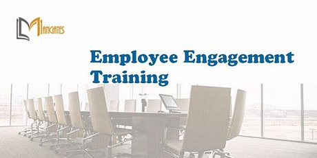 Employee Engagement 1 Day Virtual Live Training in Canterbury tickets