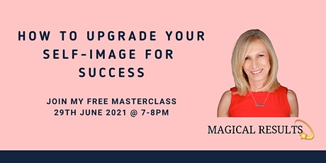 How to Upgrade Your Self-Image for Success tickets