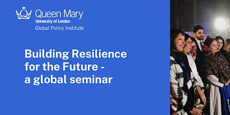 Building Resilience for the Future-a global seminar tickets