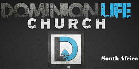 Dominion Life Church South Africa Launch tickets