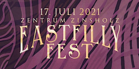 EASTFILLY FEST 2021 Tickets